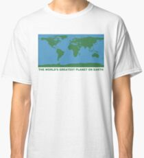 The World's Greatest Planet On Earth - ONE:Print Classic T-Shirt