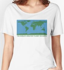 The World's Greatest Planet On Earth - ONE:Print Women's Relaxed Fit T-Shirt