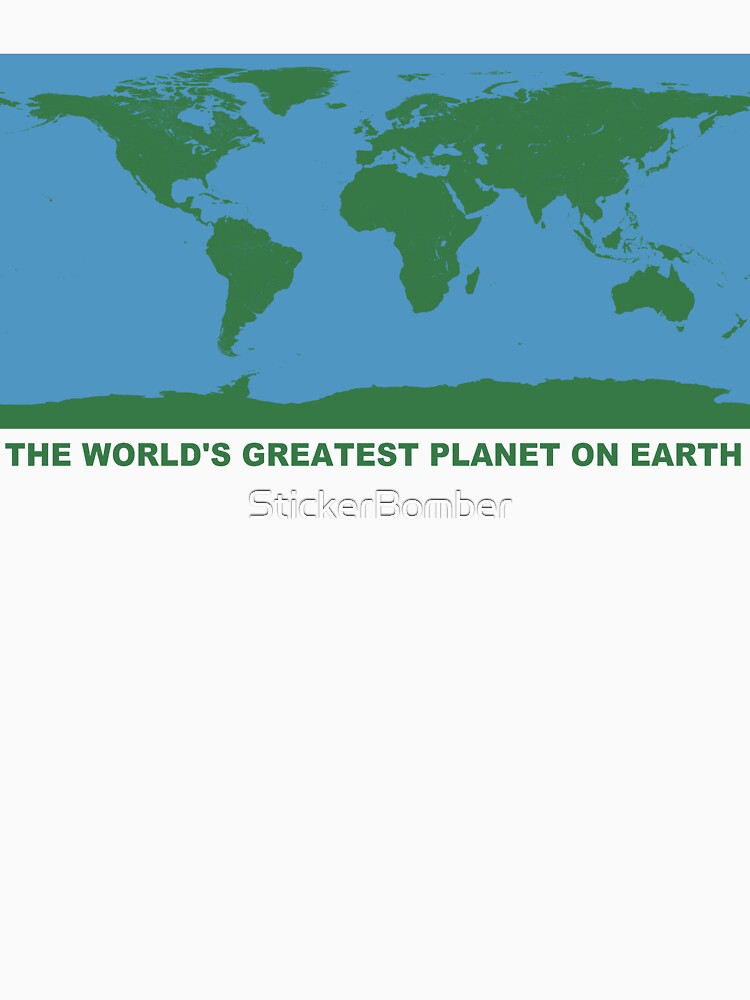 The World's Greatest Planet On Earth - ONE:Print | Unisex T-Shirt