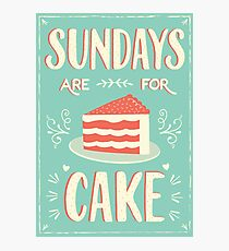 Sundays Are For Cake Photographic Print