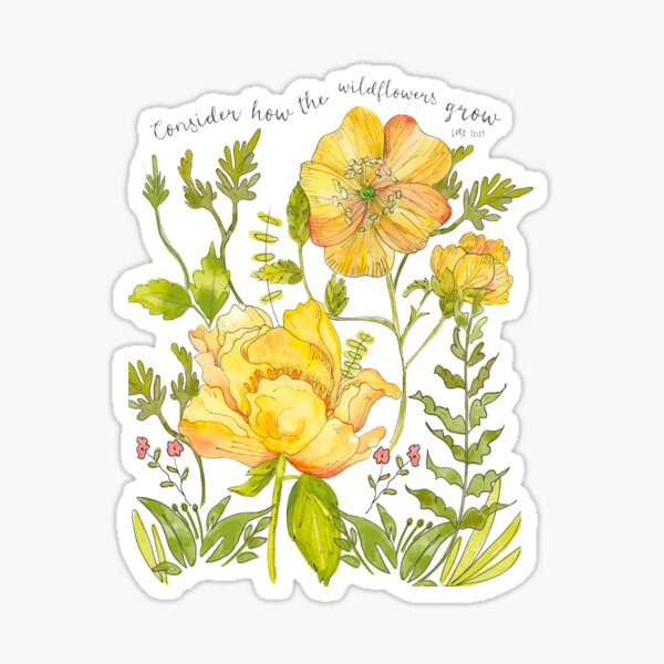 Consider How the Wildflowers Grow, Watercolor Flowers, Inspirational Art Sticker