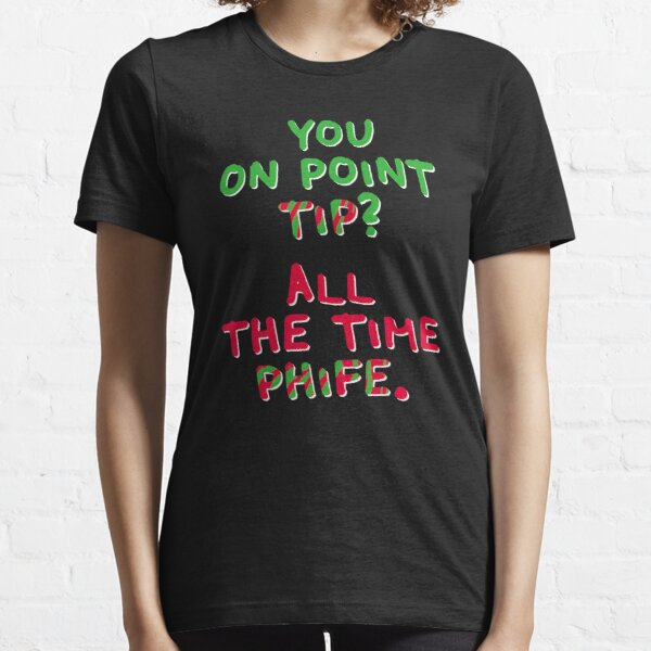 All The Time Phife Essential T-Shirt