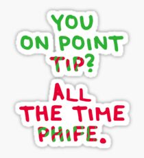 All The Time Phife Sticker