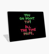 All The Time Phife Laptop Skin