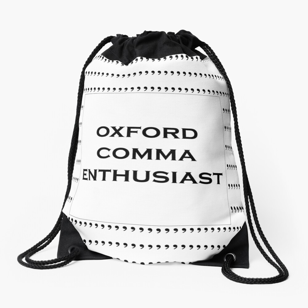 The Oxford Comma Enthusiast Drawstring Bag