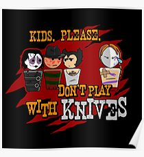 Don't Play With Knives Poster