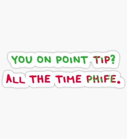 You On Point Tip? Sticker