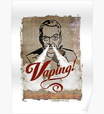 vaping t-shirt Poster