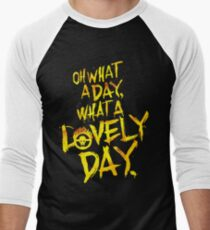 Mad Max Fury Road What A Lovely Day!  Men's Baseball ¾ T-Shirt