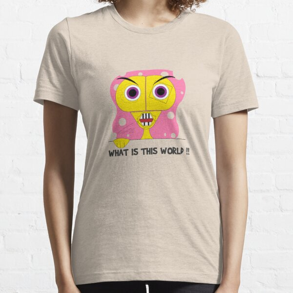 What is this world Essential T-Shirt