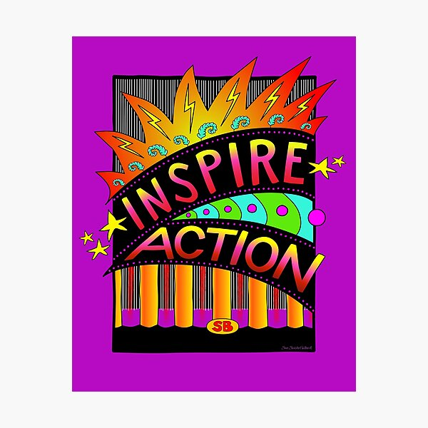 Inspire Action Photographic Print