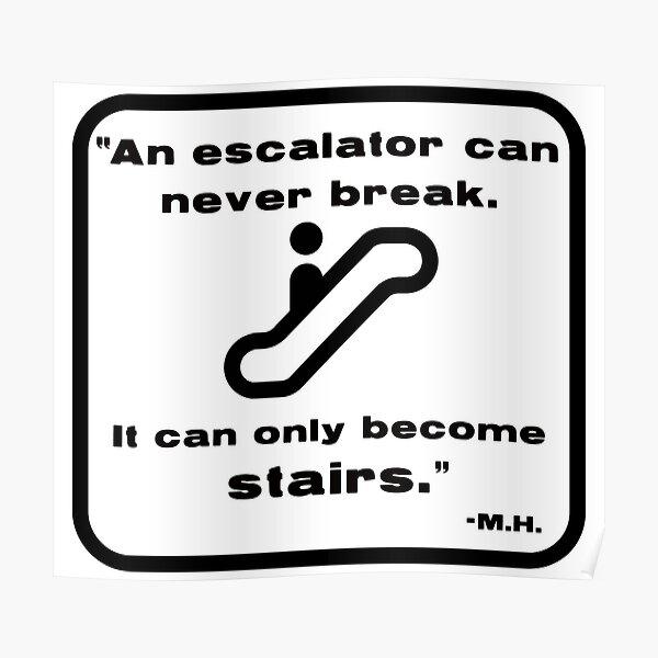 Escalator - Mitch Hedberg Poster