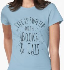 life is sweeter with books & cats T-Shirt