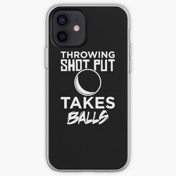 Playing Shot Put Takes Balls Adult Humor Pun Shot Putter print iPhone Soft Case