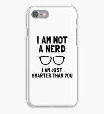 Not A Nerd iPhone Case/Skin