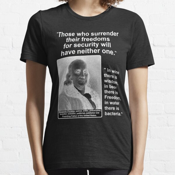 Ben Franklin 2 Quotes for One Essential T-Shirt