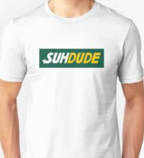 suh dude design T-Shirt