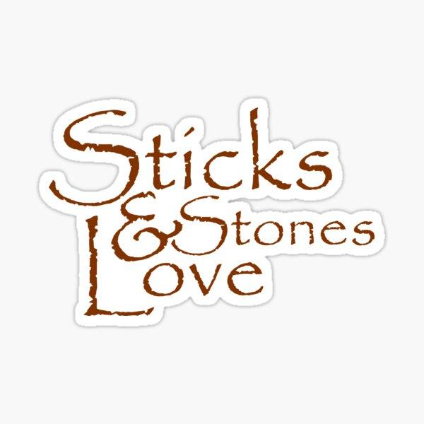 Sticks & Stones Love Sticker