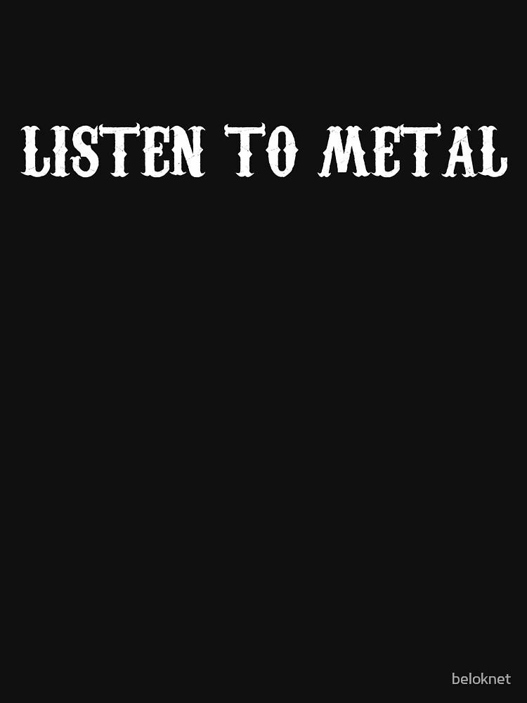 Listen To Metal by beloknet