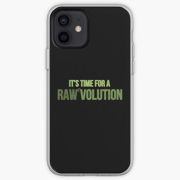Time For A RAWvolution Raw Vegan print iPhone Soft Case