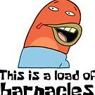 Dies ist eine Last von Barnacles - Spongebob von LagginPotato64
