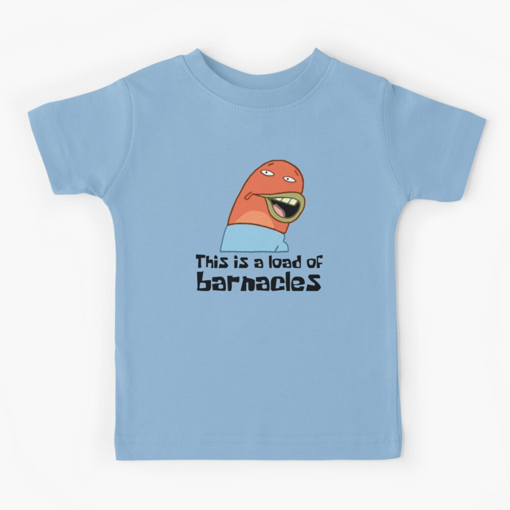Esta es una carga de lapas - Bob Esponja Camiseta para niños