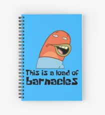 This Is A Load Of Barnacles - Spongebob Spiral Notebook