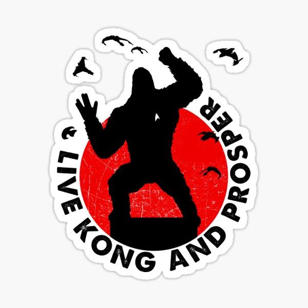 Live Kong And Prosper Sticker