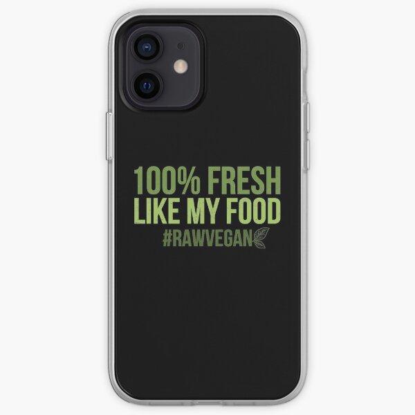 Funny Fresh Like My Food Raw Vegan Gift print iPhone Soft Case