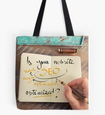 Handwritten text Is your Website SEO optimized ? Tote Bag