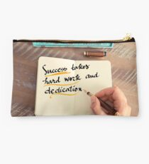 Text SUCCESS TAKES HARD WORK AND DEDICATION Studio Pouch