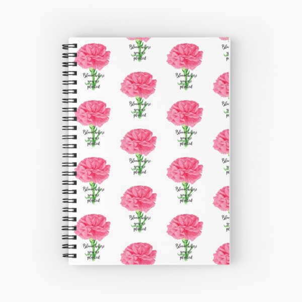 Bloom Where You Are Planted Spiral Notebook