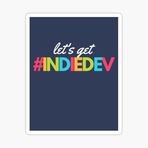 LE'S GET INDIEDEV Sticker