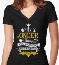 It's A Oncer Thing! Women's Fitted V-Neck T-Shirt