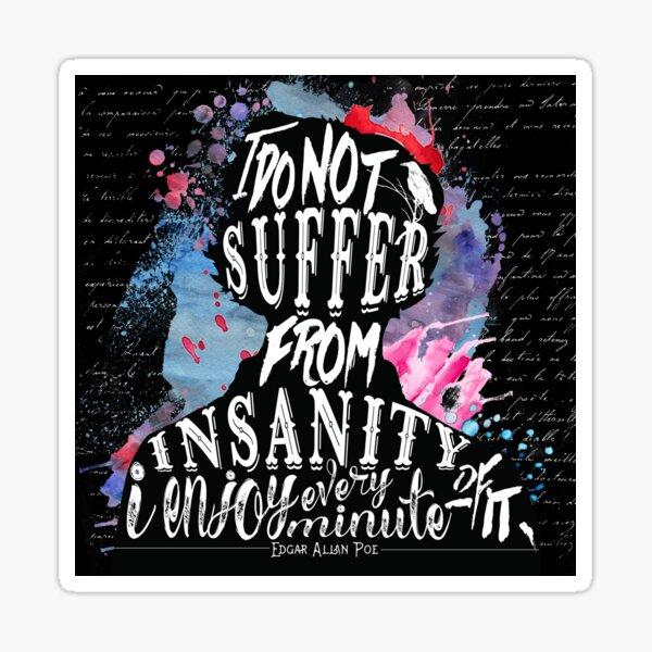E.A.Poe - Insanity Sticker
