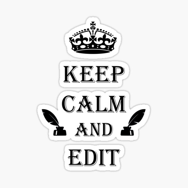 Keep Calm and Edit Sticker