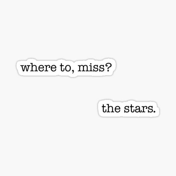where to, miss? Sticker