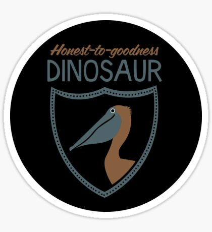 Honest-To-Goodness Dinosaur: Pelican (on dark background) Sticker