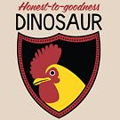 Honest-To-Goodness Dinosaur: Rooster (on light background) by David Orr