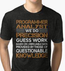 Programmer Analyst Tri-blend T-Shirt