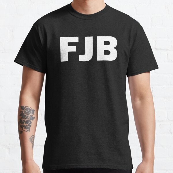 FJB Fuck Joe Biden Classic T-Shirt
