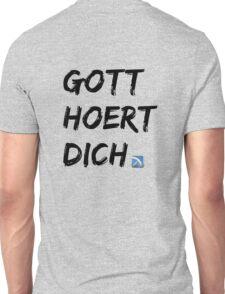 Gott hört Dich Unisex T-Shirt