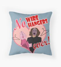 NO WIRE HANGERS Throw Pillow