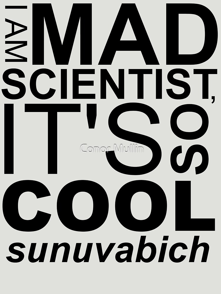I AM MAD SCIENTIST | Unisex T-Shirt
