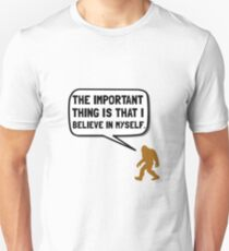 Bigfoot Believe In Myself T-Shirt
