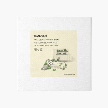 Tsundoku Art Board Print