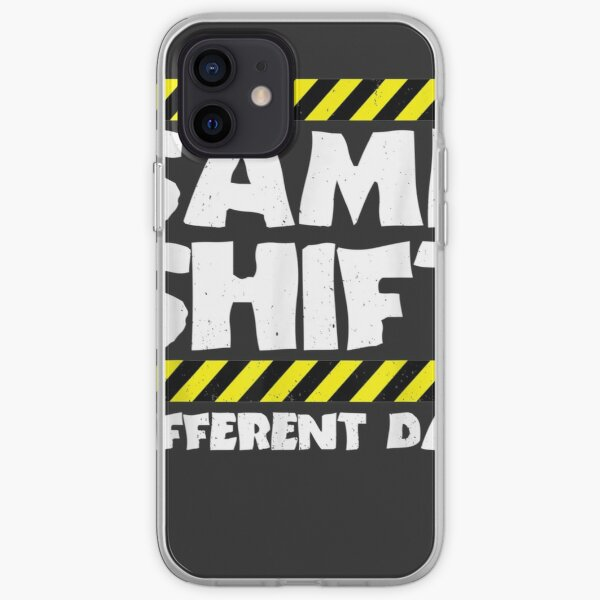 Sarcastic Factory Worker - Same Shift Different Day iPhone Soft Case