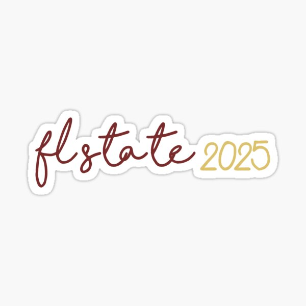 fsu class of 2025 Sticker Sticker