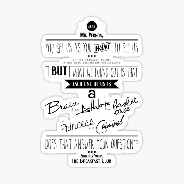 Quoted - Breakfast Club Sticker