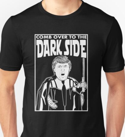 Trump Comb Over Dark Side T-Shirt